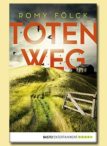 Totenweg von Romy Fölck bei eBook.de