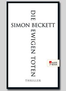 Die ewigen Toten von Simon Beckett bei eBook.de