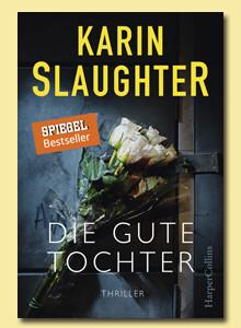 Die gute Tochter von Karin Slaughter bei eBook.de