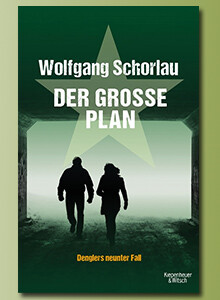 Der große Plan - Denglers neunter Fall von Wolfgang Schorlau bei eBook.de