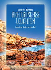 Jean-Luc Bannalec: Bretonisches Leuchten