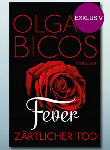 Olga Bicos: Fever - Zärtlicher Tod