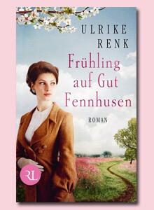 Ulrike Renk: Frühling auf Gut Fennhusen